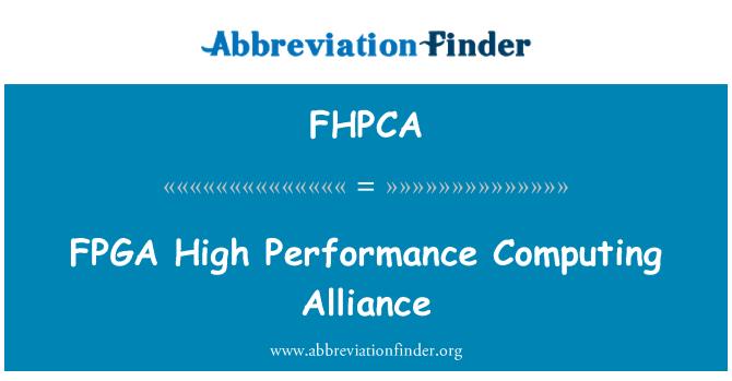 FHPCA: FPGA   High Performance Computing Alliance
