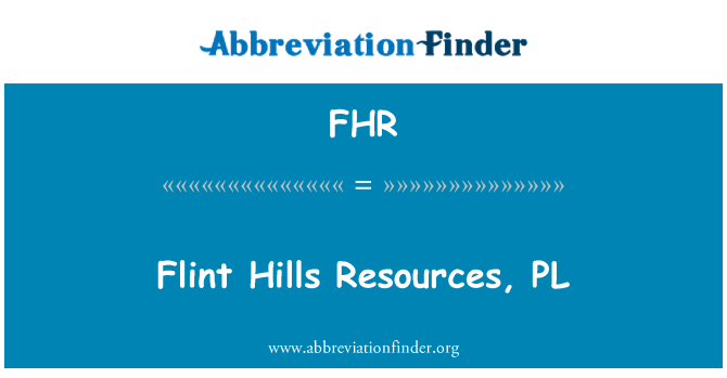FHR: Flint Hills Resources, PL
