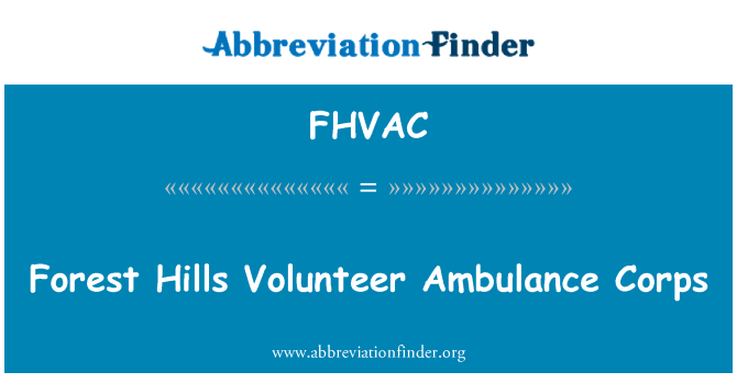 FHVAC: Forest Hills Volunteer Ambulance Corps