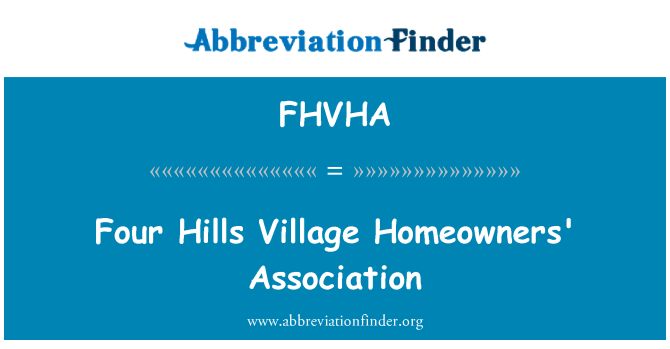 FHVHA: Four Hills Village Homeowners' Association