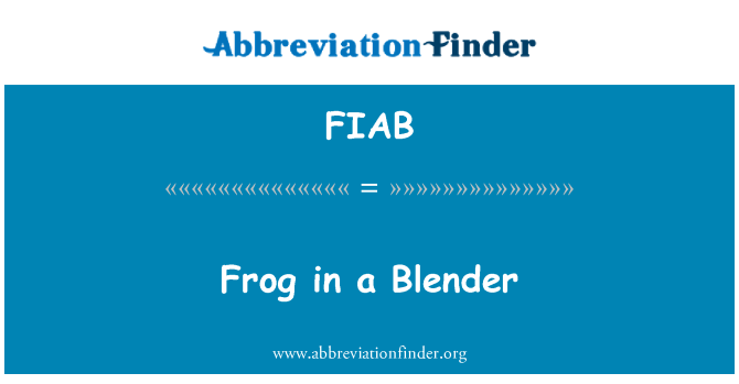 FIAB: Frog in a Blender