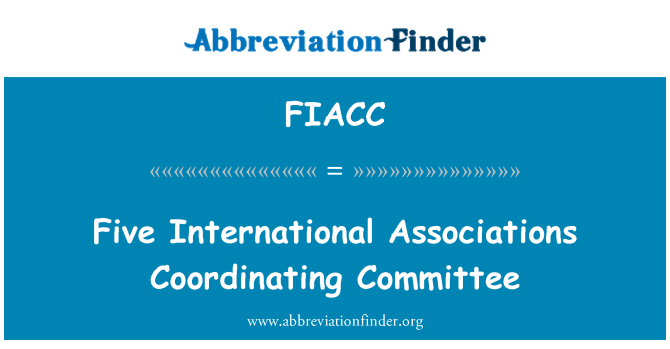 FIACC: Five International Associations Coordinating Committee