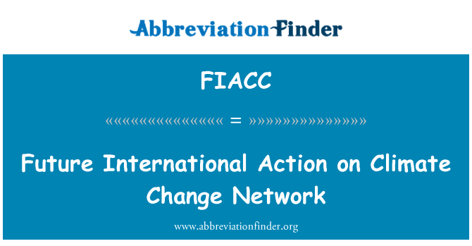 FIACC: Future International Action on Climate Change Network