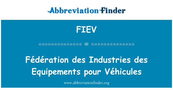 FIEV: Fédération des Industries des Equipements pour Véhicules