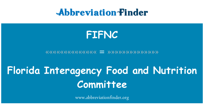 FIFNC: Florida Interagency Food and Nutrition Committee