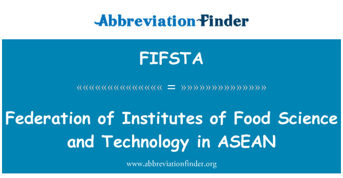 FIFSTA: Federation of Institutes of Food Science and Technology in ASEAN