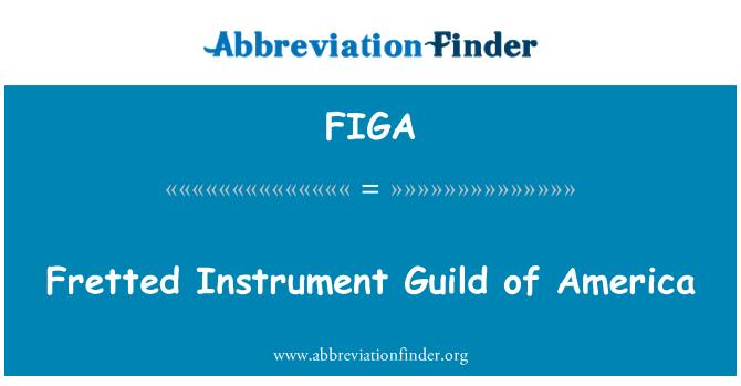 FIGA: Fretted enstrüman Guild of America