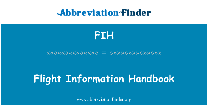 FIH: Flight Information Handbook