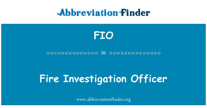 FIO: Oficial de investigación de incendios