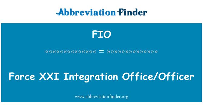 FIO: Fuerza XXI integración oficina/oficial