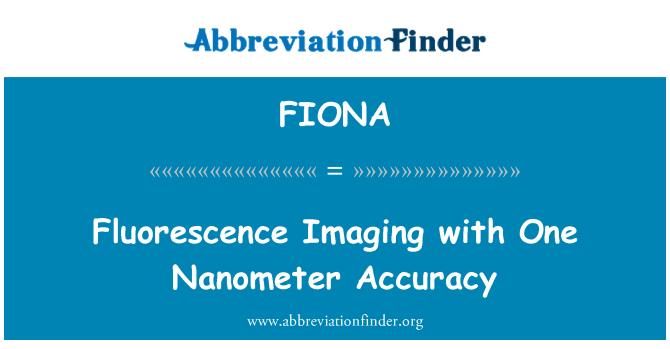 FIONA: Imágenes de fluorescencia con exactitud un nanómetro
