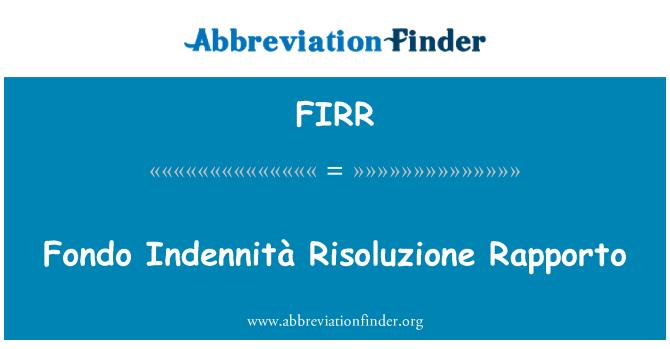 FIRR: Fondo Indennità Risoluzione Rapporto