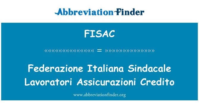 FISAC: Federazione Italiana Sindacale Lavoratori Assicurazioni Credito