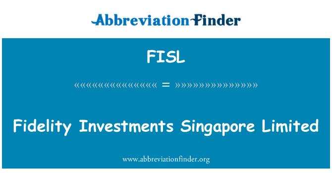 FISL: Fidelity Investments Singapur Limited
