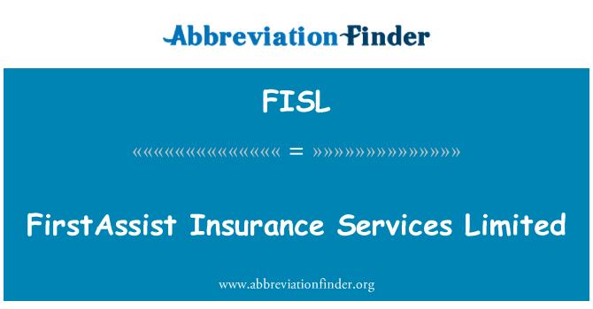 FISL: FirstAssist sigorta Hizmetleri Limited Şirketi