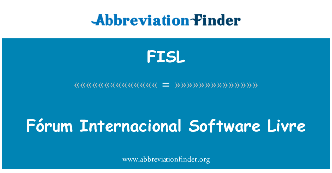 FISL: Forum Internacional yazılım Livre
