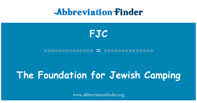 FJC: The Foundation for Jewish Camping