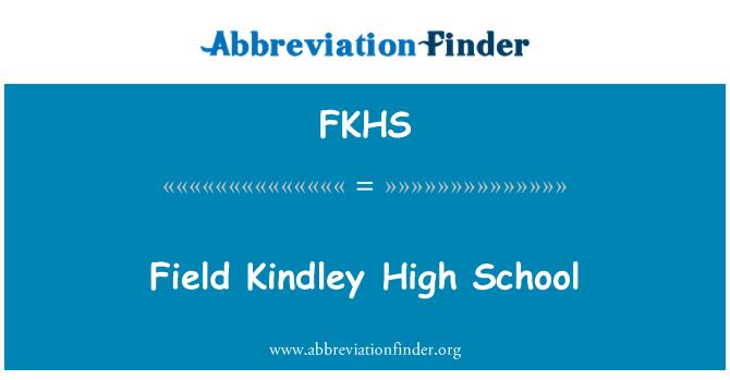 FKHS: Field Kindley High School