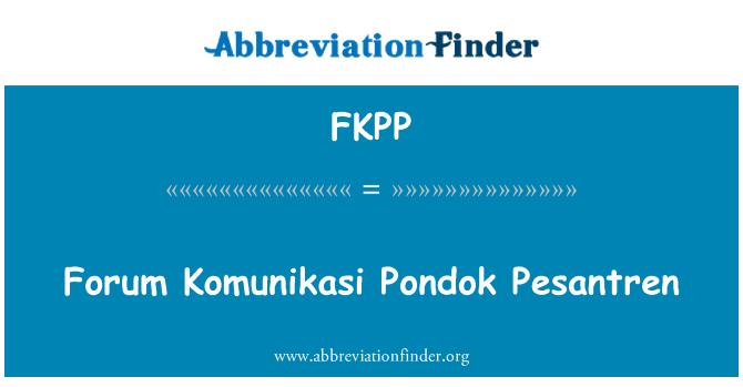 FKPP: Forum Komunikasi Pondok Pesantren