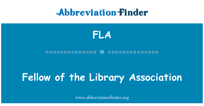 FLA: Fellow of the Library Association