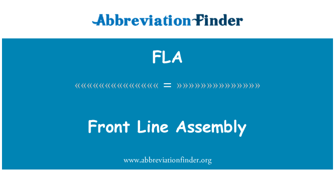 FLA: Front Line Assembly