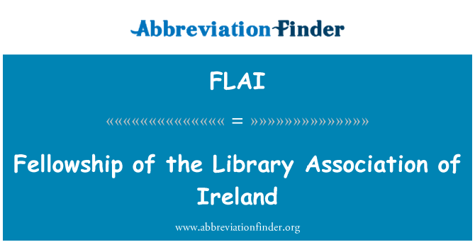 FLAI: Fellowship of the Library Association of Ireland