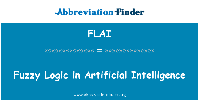 FLAI: Fuzzy Logic in Artificial Intelligence