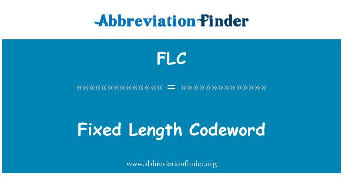 FLC: Fixed Length Codeword