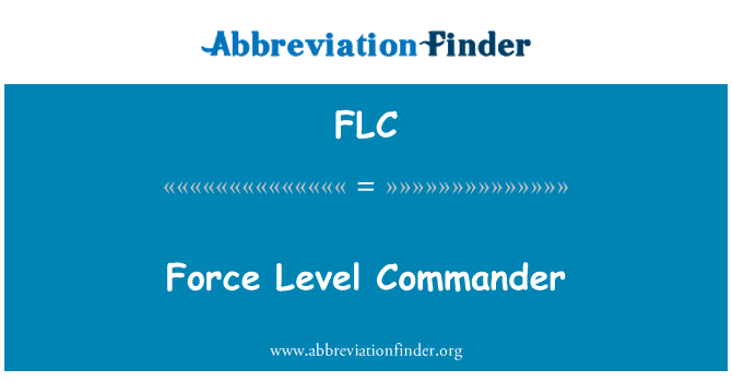 FLC: Force Level Commander