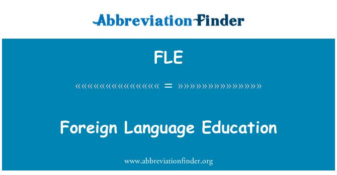 FLE: Foreign Language Education