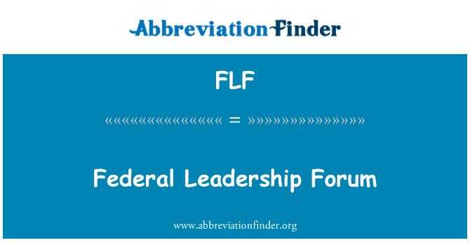 FLF: Federal Leadership Forum