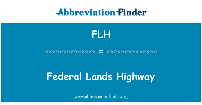 FLH: Federal Lands Highway
