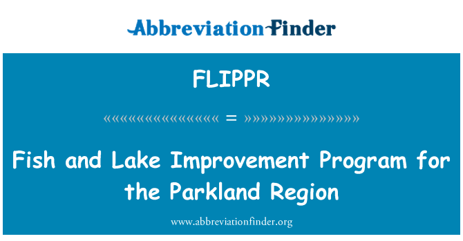 FLIPPR: Fish and Lake Improvement Program for the Parkland Region