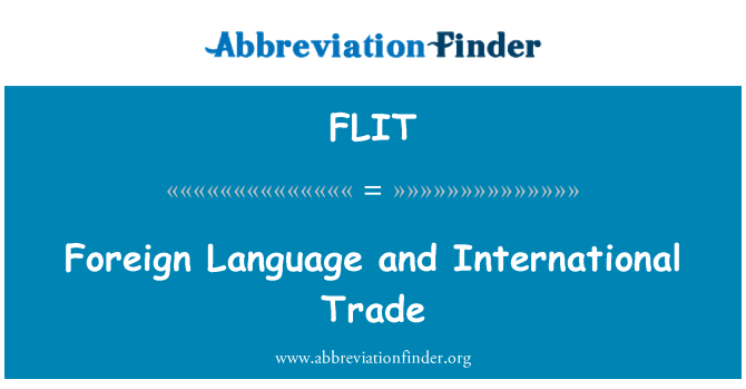 FLIT: Foreign Language and International Trade