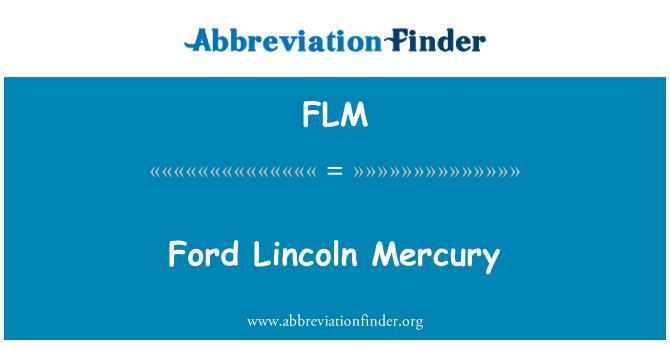 FLM: Ford Lincoln Mercury