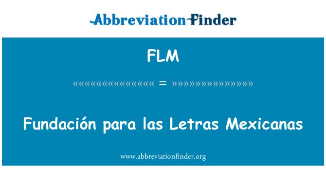 FLM: Fundación para las Letras Mexicanas