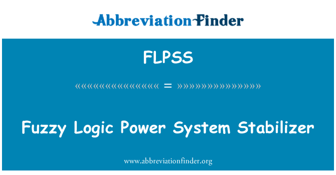 FLPSS: Fuzzy Logic Power System Stabilizer