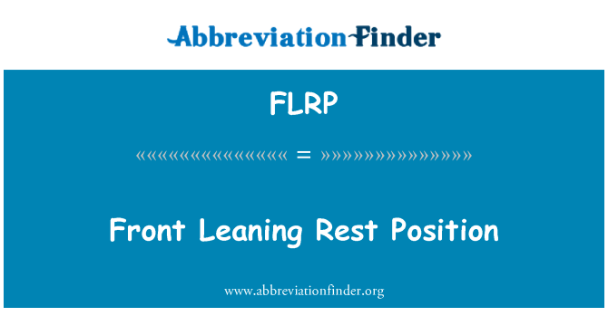 FLRP: Front Leaning Rest Position