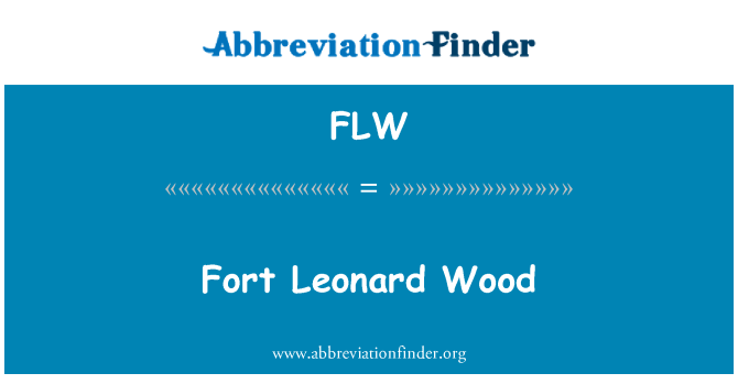 FLW: Fort Leonard Wood