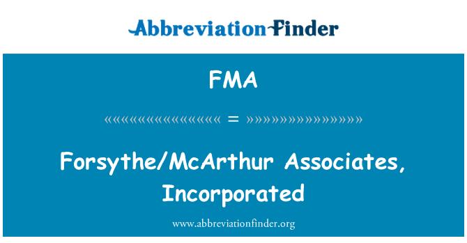 FMA: Forsythe/McArthur Associates, Incorporated