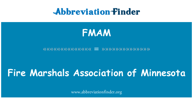 FMAM: Fire Marshals Association of Minnesota