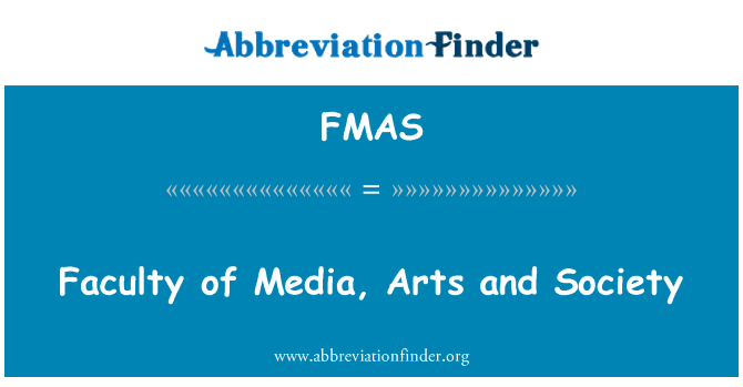 FMAS: Medya, sanat ve Toplum Bilimleri Fakültesi