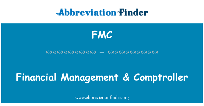 FMC: Financial Management & Comptroller