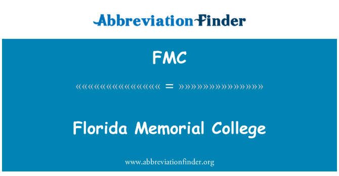 FMC: Florida Memorial College