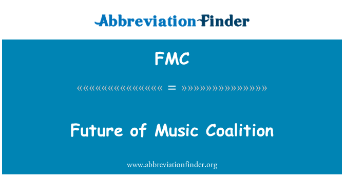 FMC: Future of Music Coalition