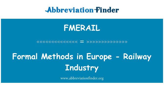 FMERAIL: Formal Methods in Europe - Railway Industry