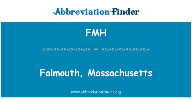 FMH: Falmouth, Massachusetts