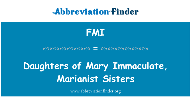 FMI: Daughters of Mary Immaculate, Marianist Sisters