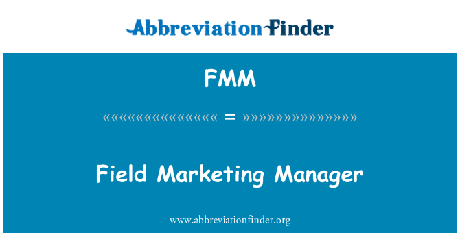 FMM: Field Marketing Manager
