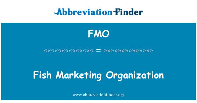 FMO: Fish Marketing Organization